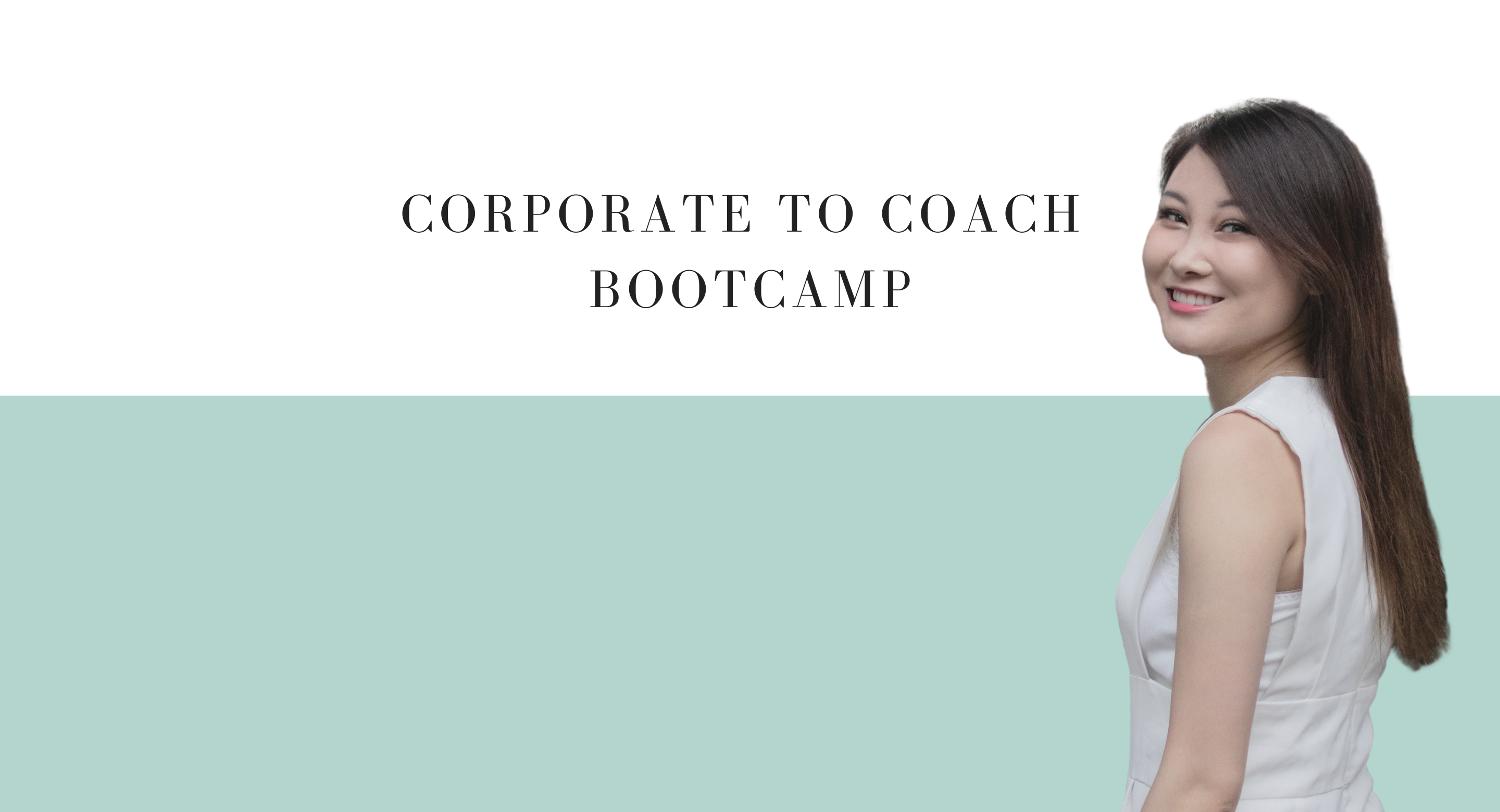 Corporate to Coach Bootcamp
