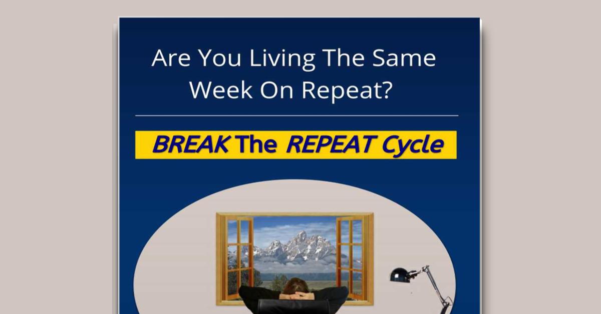 Break the Repeat Cycle