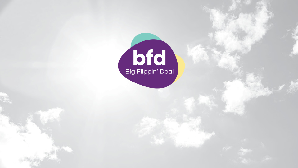 BFD: Big Flippin