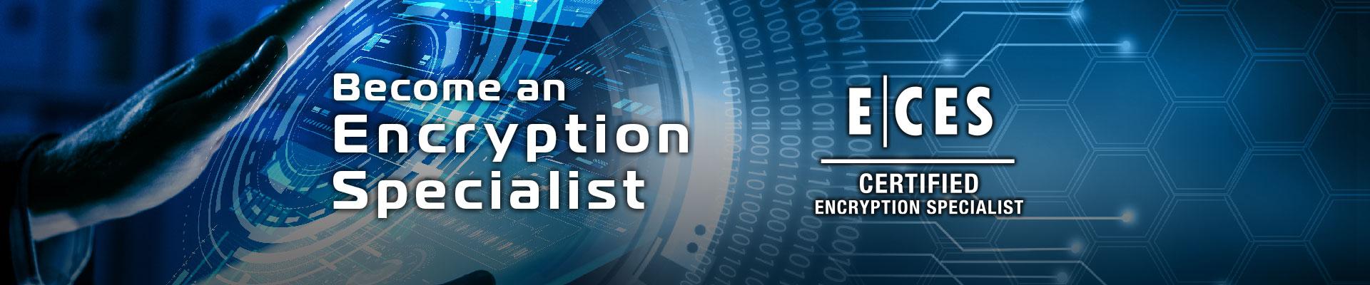EC-CouncilCertified Encryption Specialist (ECES)