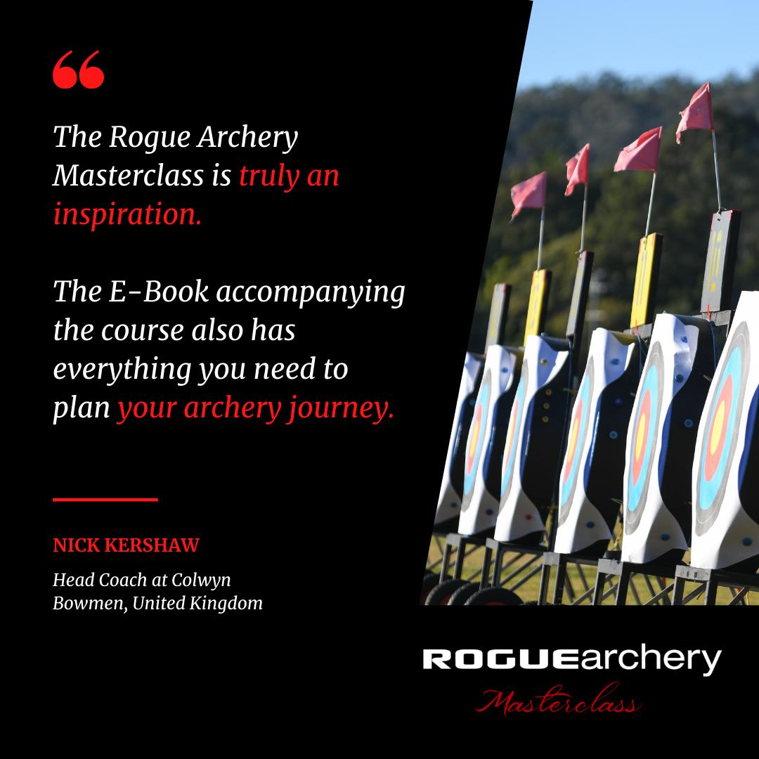 Nick Kershaw | Colwyn Bowmen | Recurve Archery Technique Fundamentals | Archery Coaching | Rogue Archery Masterclass | Olympic Archery | Online Coaching | Archery Form