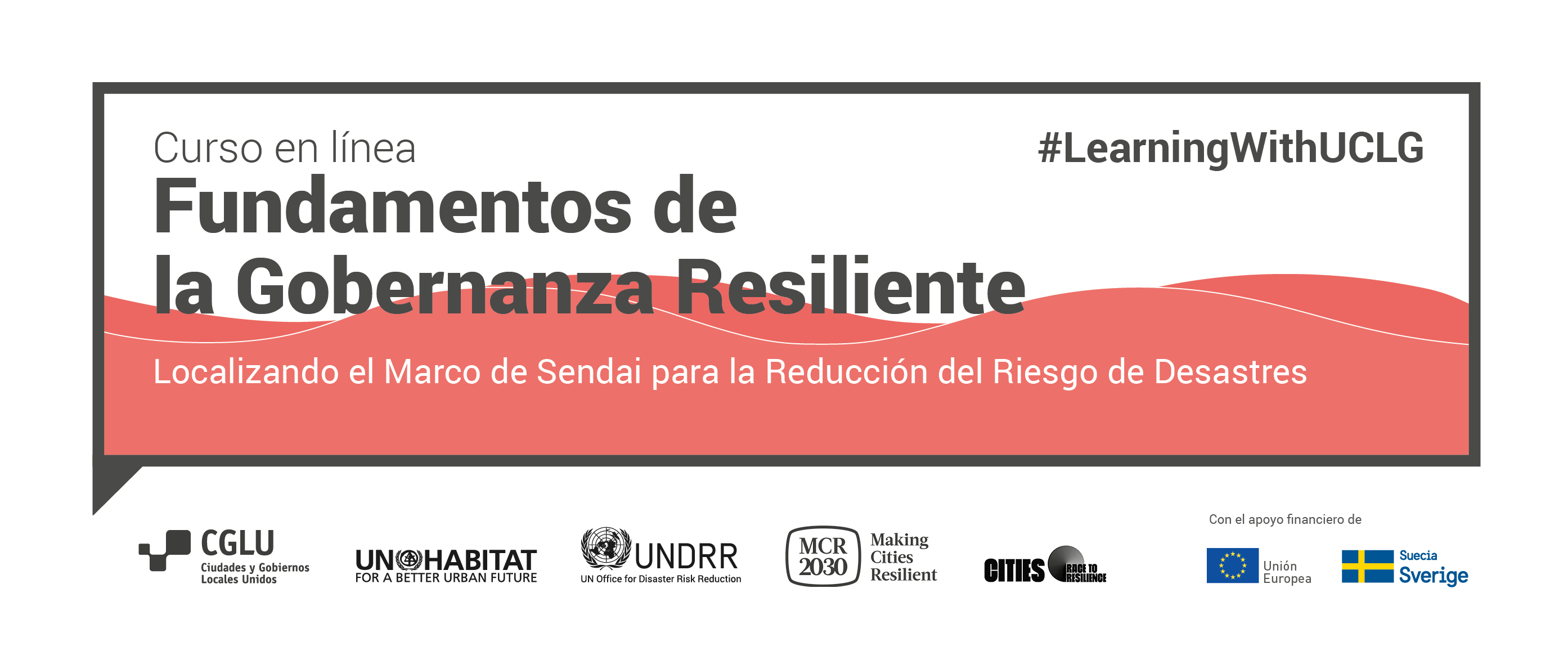 Fundamentos de la Gobernanza y el Desarrollo Resiliente - MOOC I de Aprendizaje sobre Resiliencia