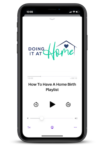 """""""How to have a home birth"""" playlist on a mobile phone"""
