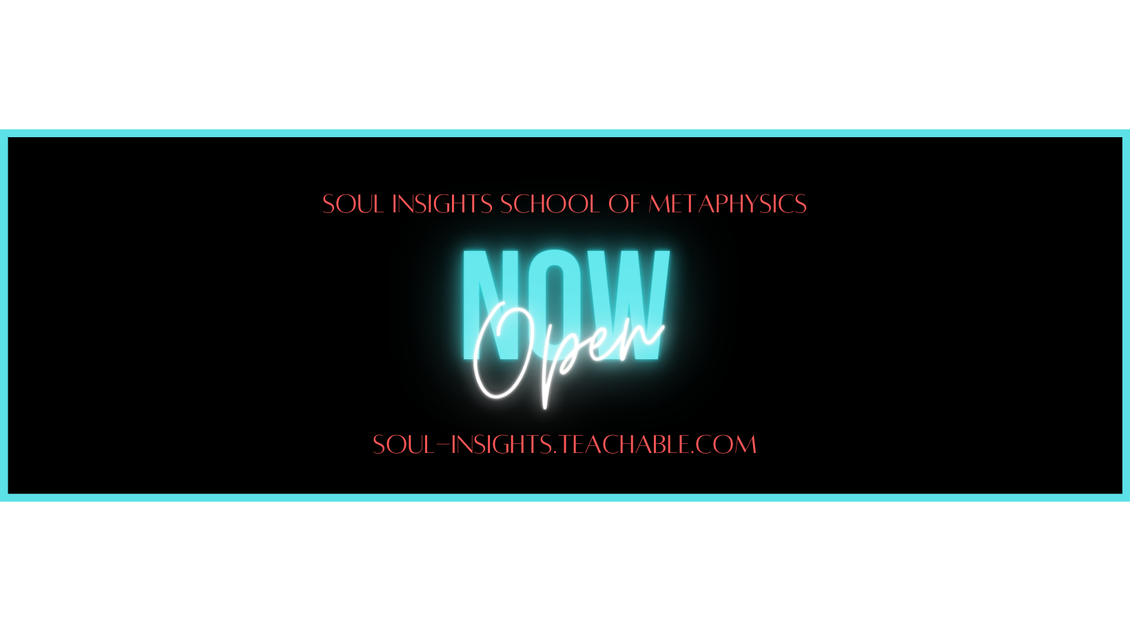 Soul Insights School of Metaphysics Now Open