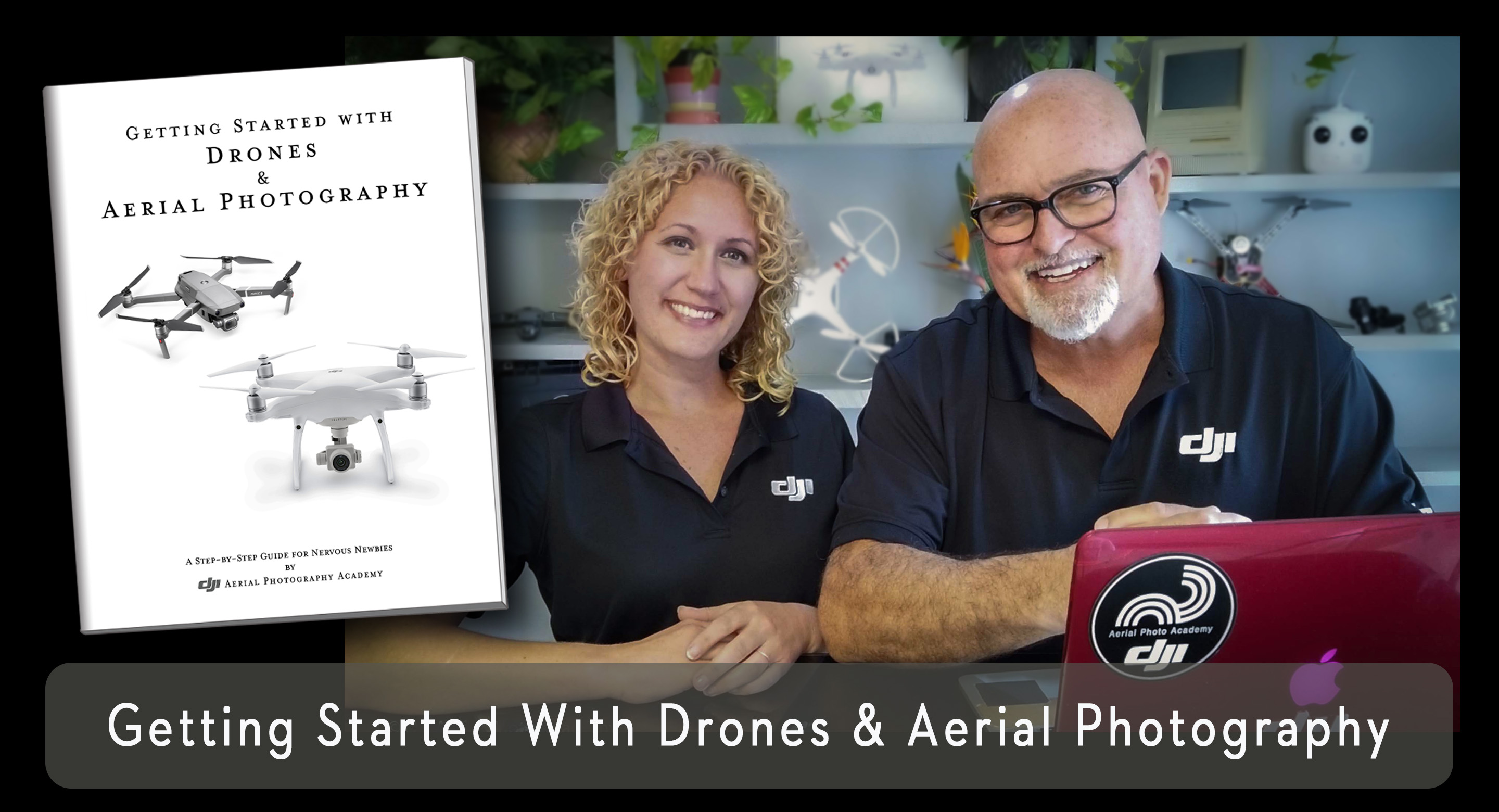 DJI Drone Photo Academy - Getting Started eBook