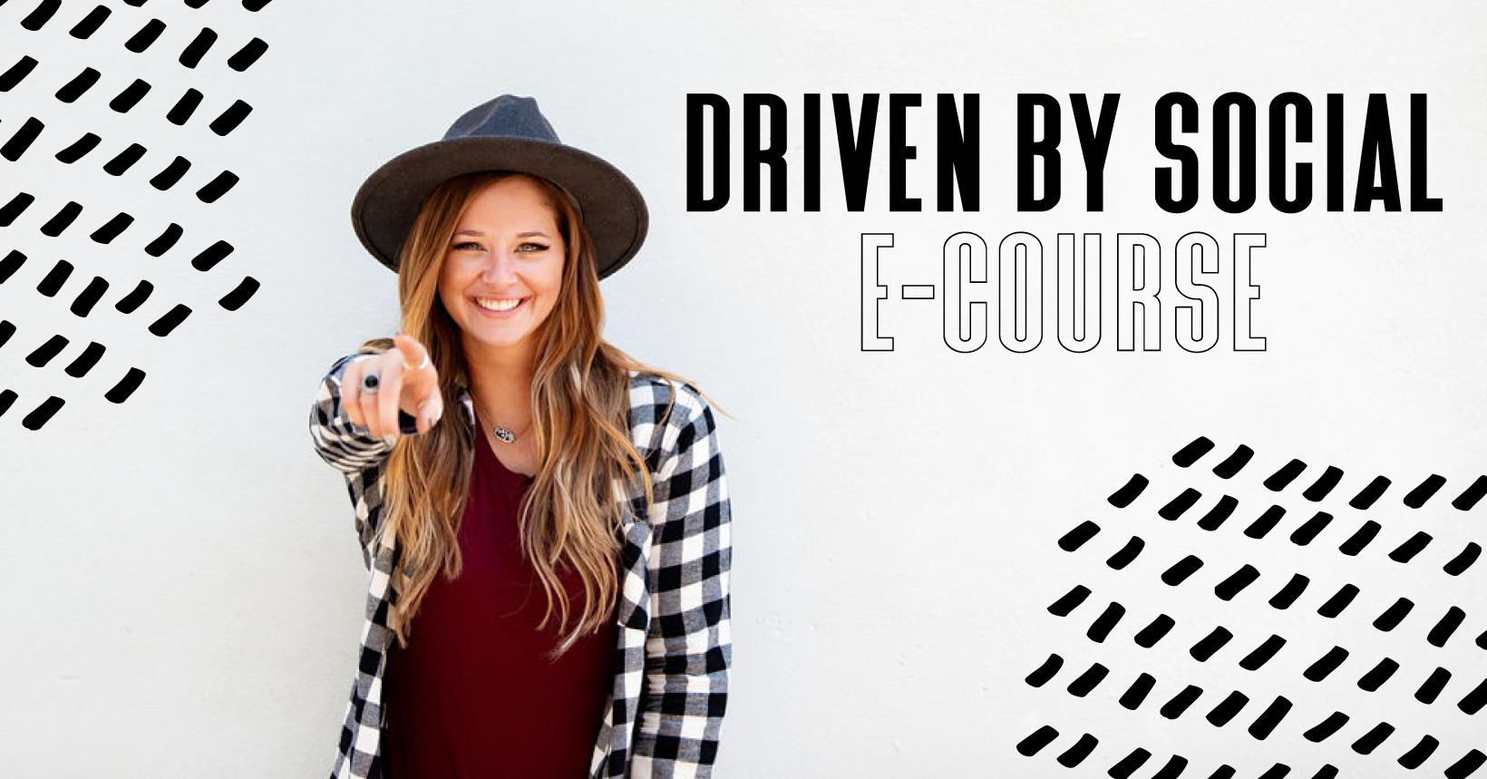 Driven by Social E-Course