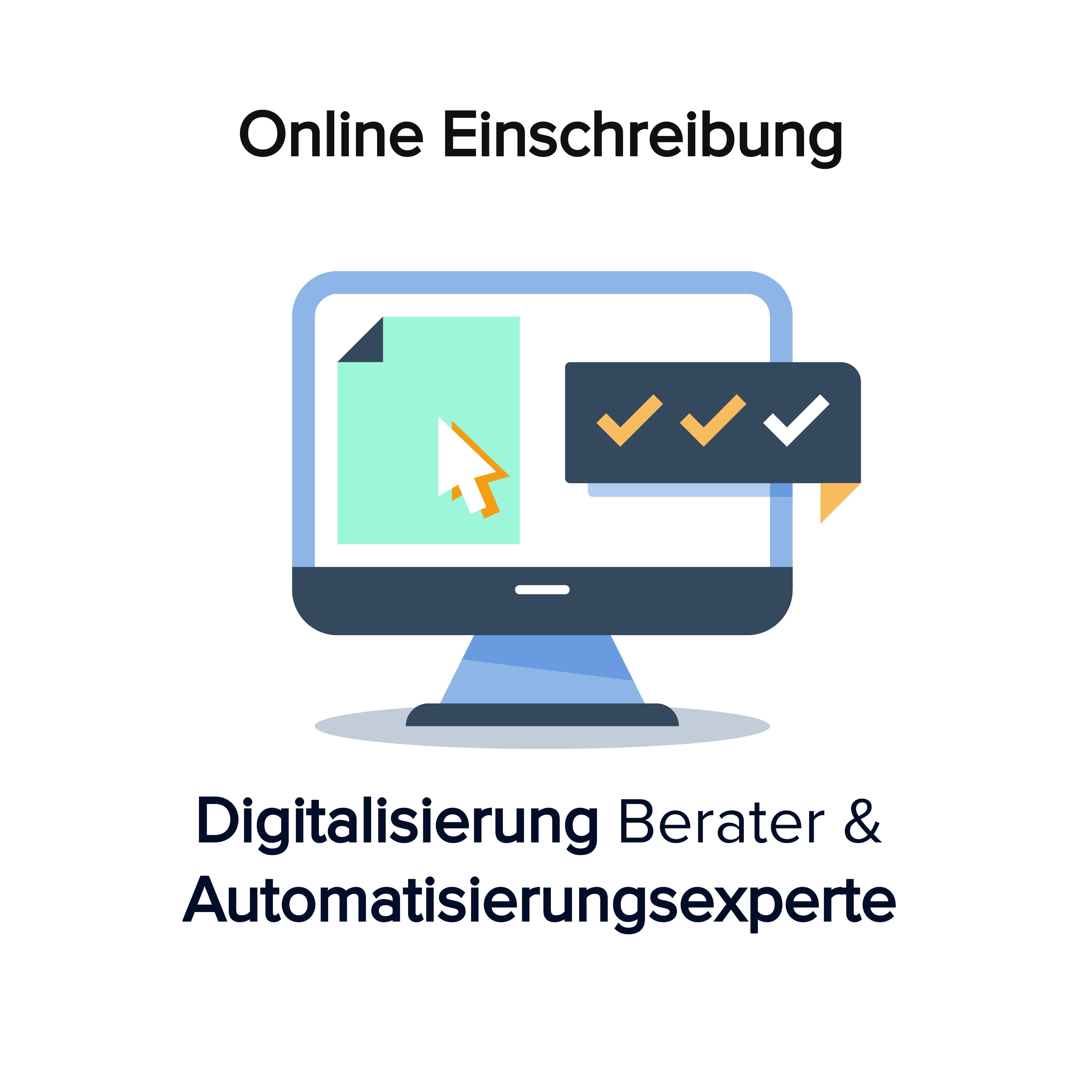 Online Kurs Einschreiben Digitalberater Automatisierung Experte