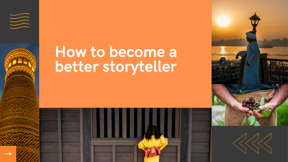 How to become a better storyteller  - Lola Akinmade Åkerström