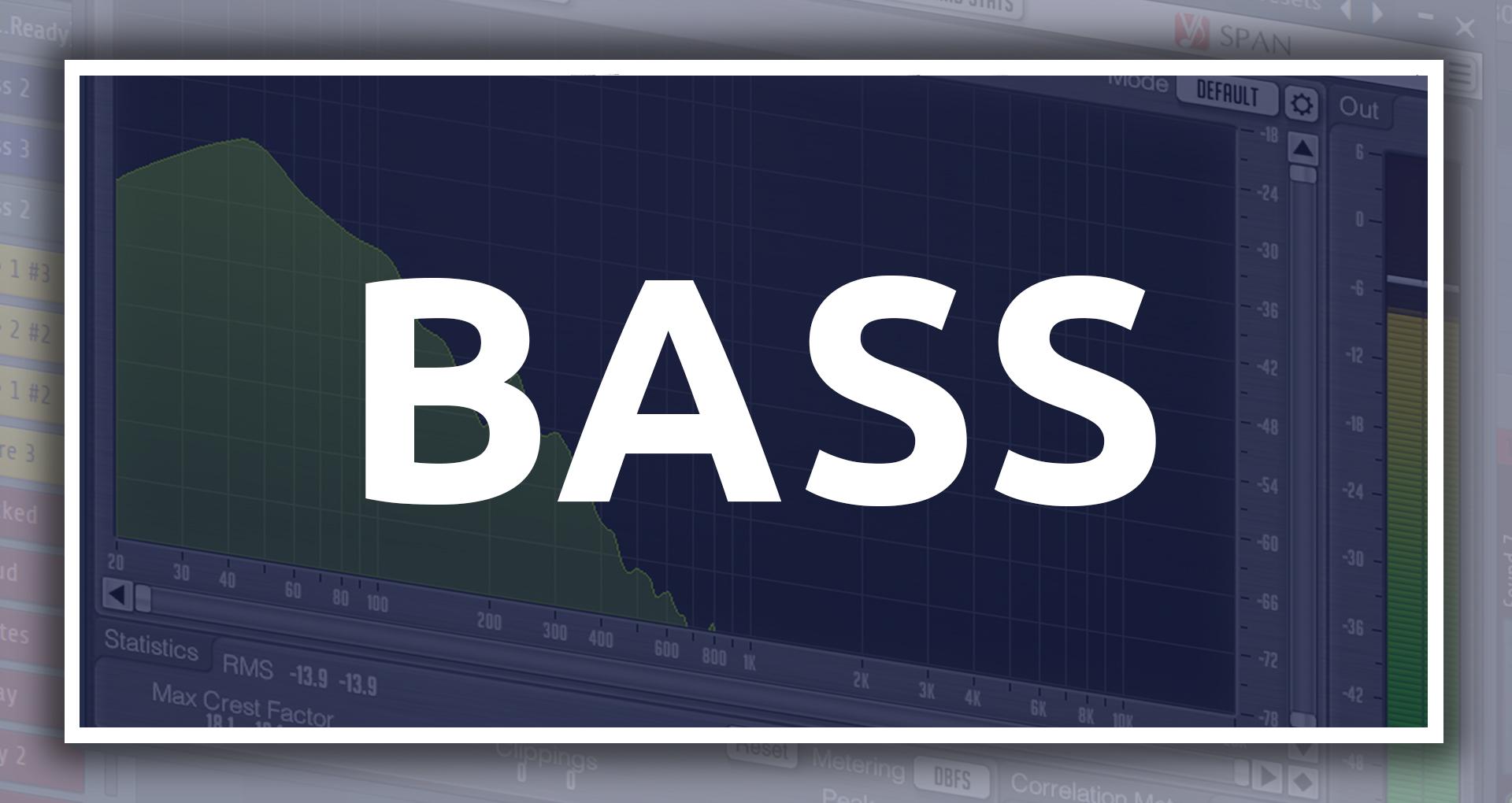 Bass Mixing