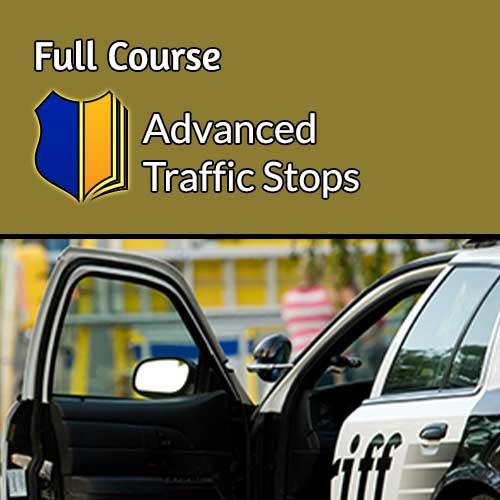Advanced Traffic Stops
