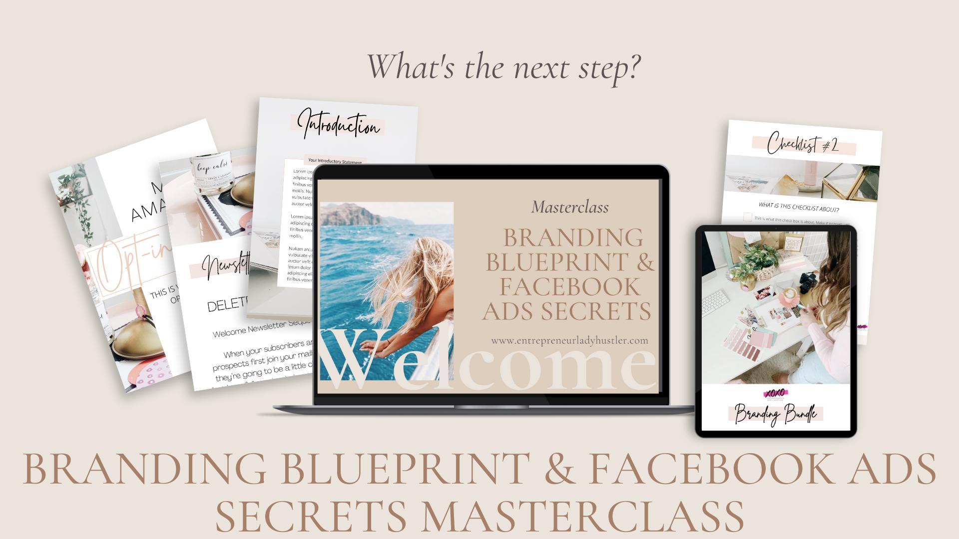 branding blueprint and facebook ads secrets masterclass