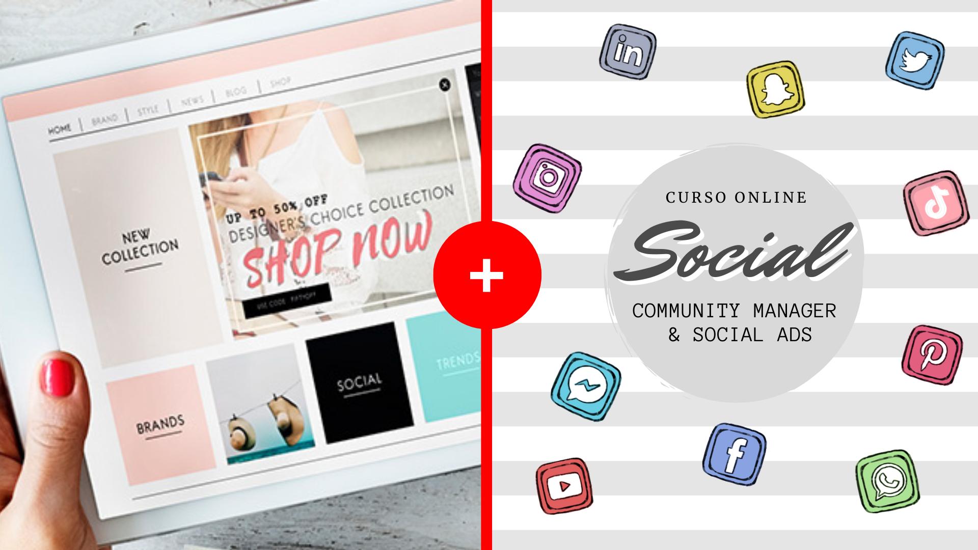 Curso de eCommerce + Curso de Redes Sociales