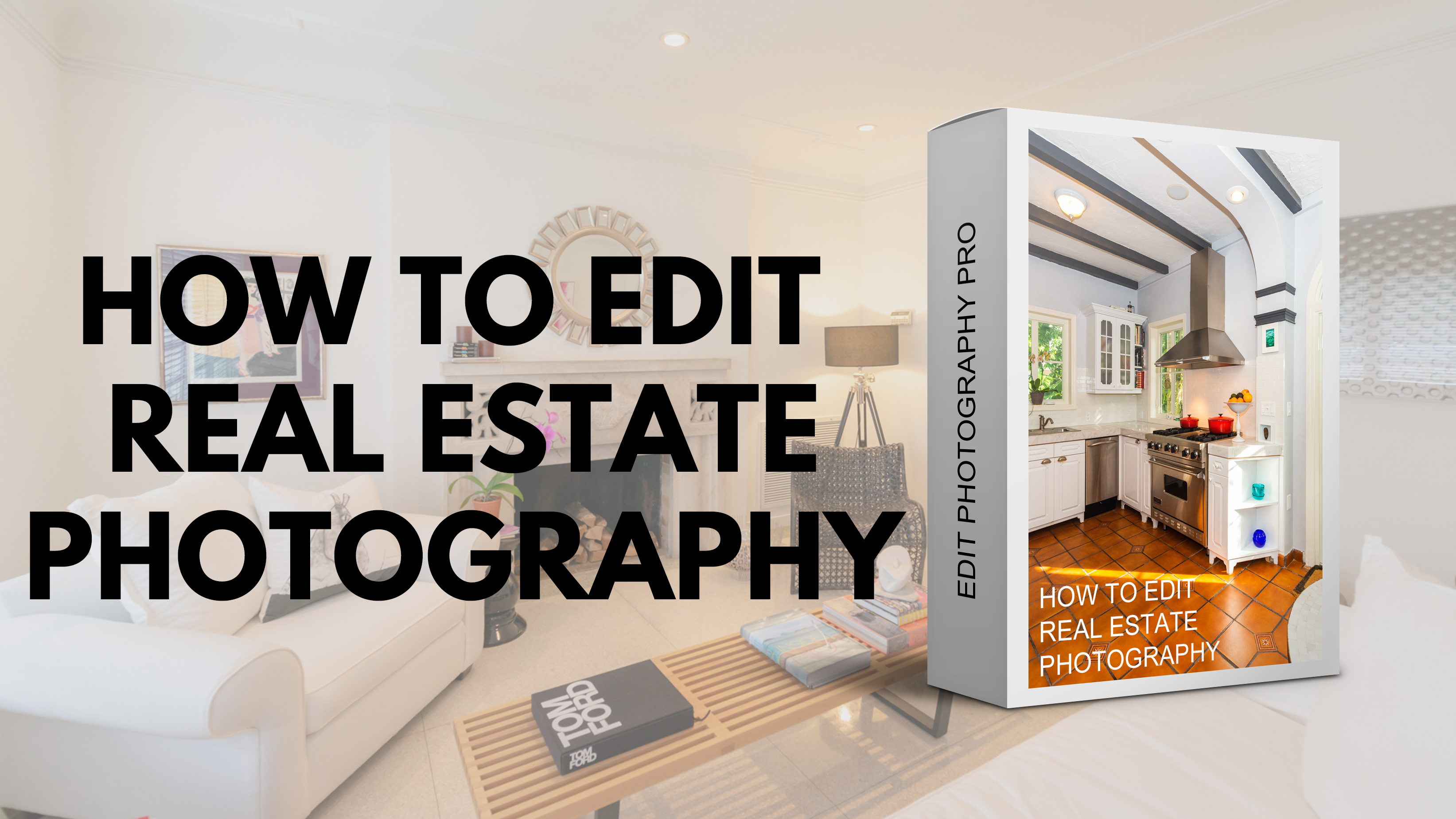 Real Estate Photography editing course