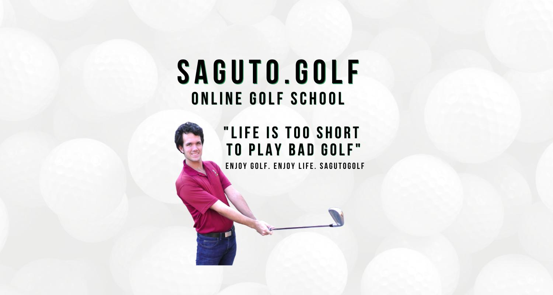 Saguto.Golf - Life Is Too Short To Play Bad Golf. Tom Saguto.