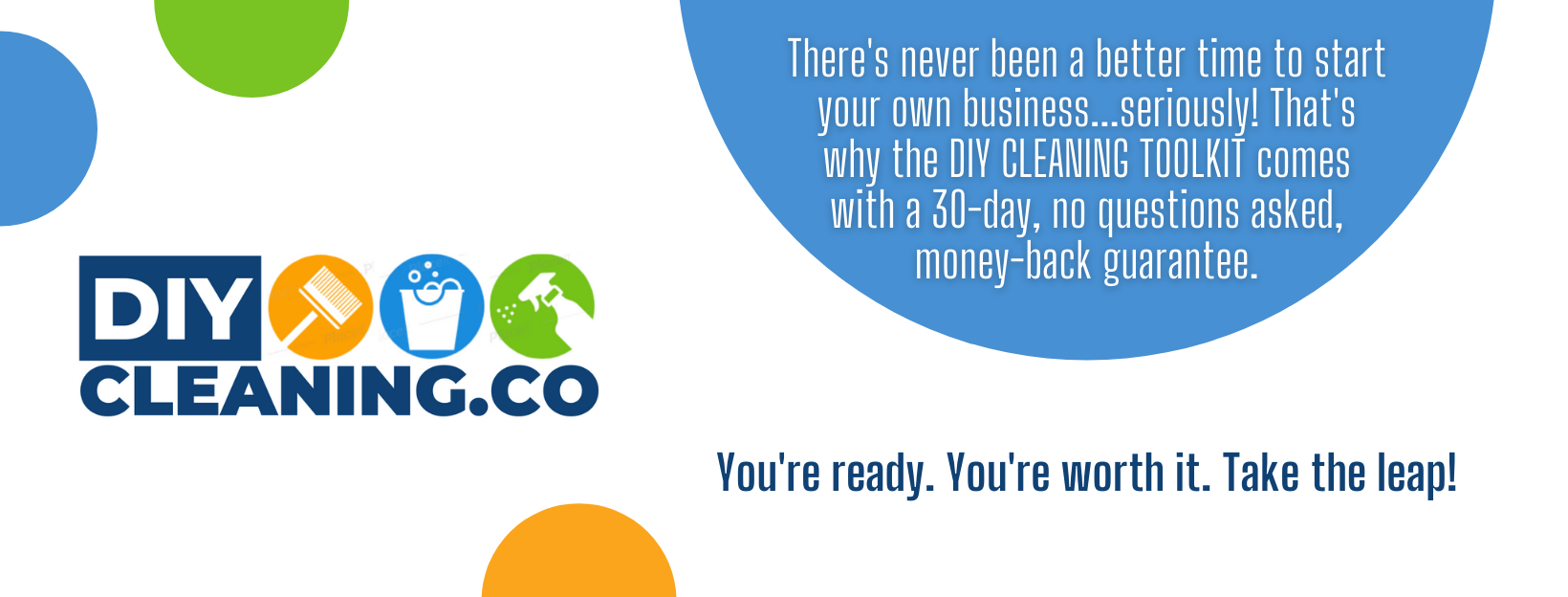start a successful cleaning business with a 30-day money-back guarantee