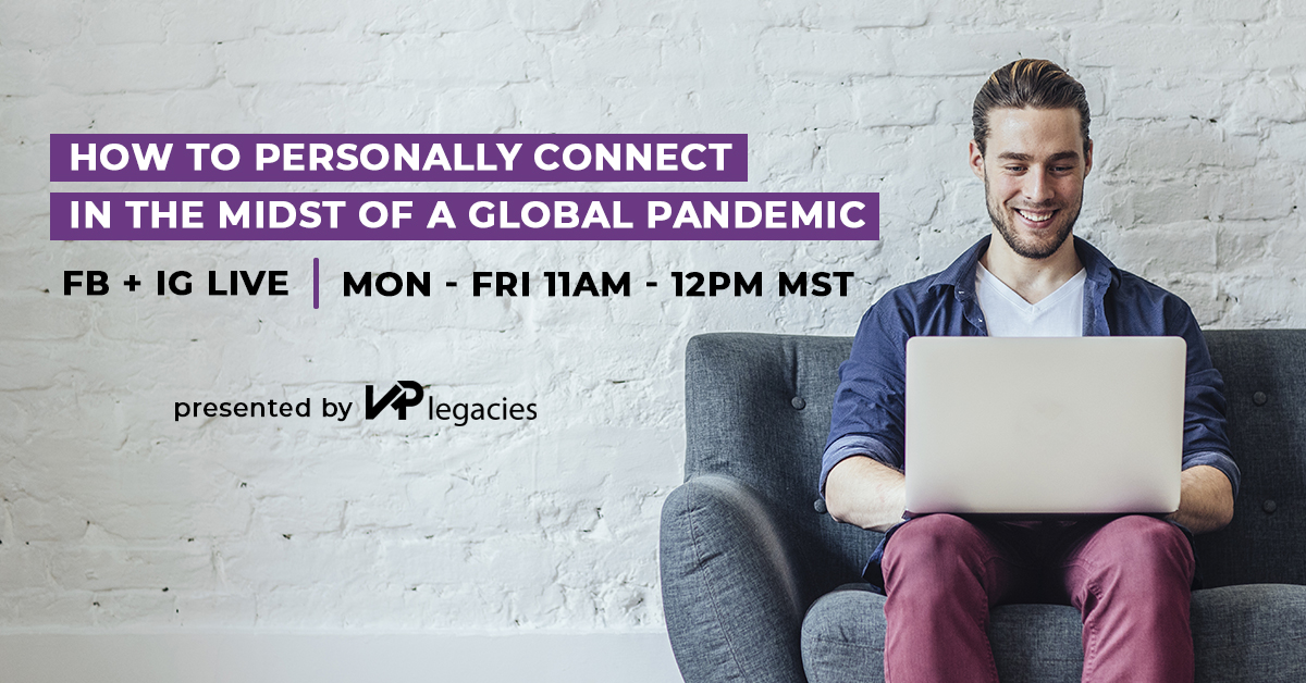 "Man sitting at his computer smiling with text overlay stating ""How to Personally Connect in the Midst of a Global Pandemic"" ""Facebook and Instagram Live 