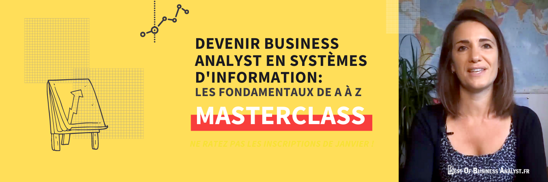 """MasterClass """"Devenir BA en SI : les fondamentaux de A à Z"""""""