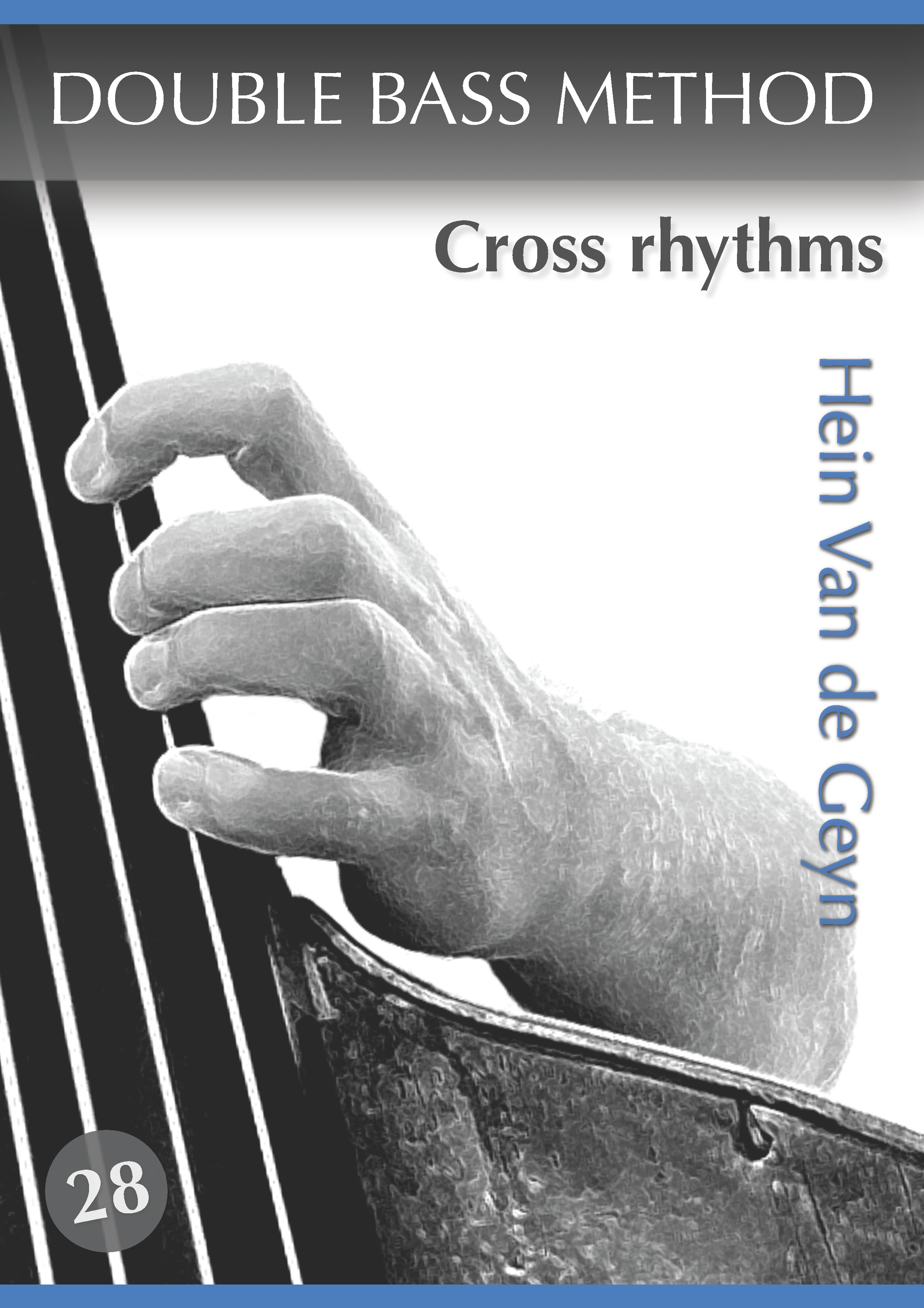 Cross rhythms - Hein Van de Geyn - Double Bass Method