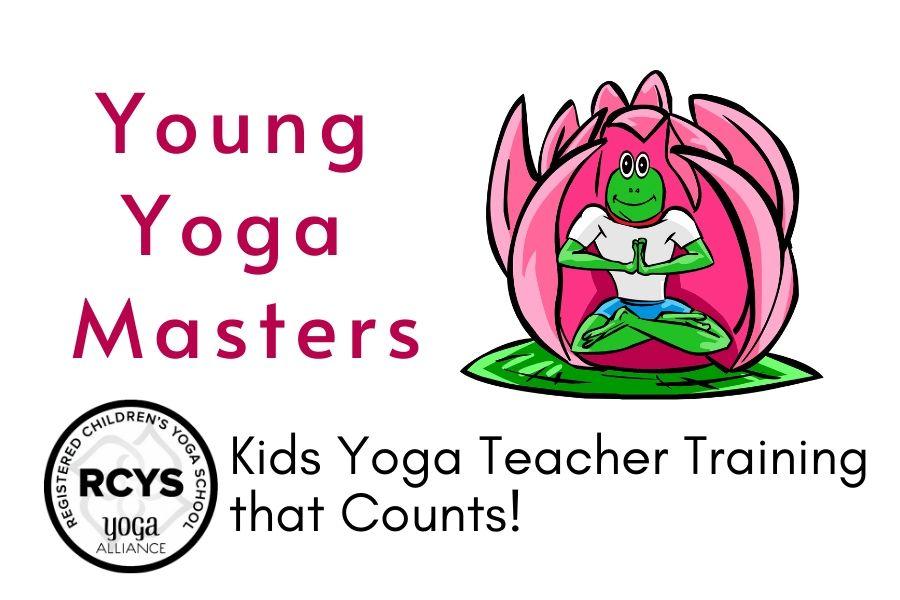 Young Yoga Masters - Yoga Alliance Registered Childrne's Yoga School