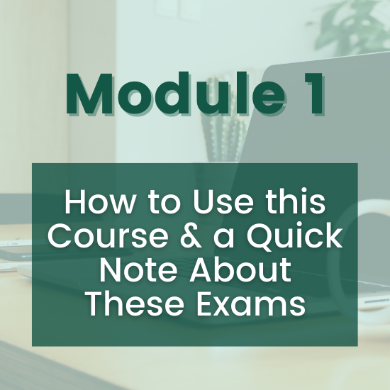 Section 1 - How to Use this Course & a Quick Note About These Exams