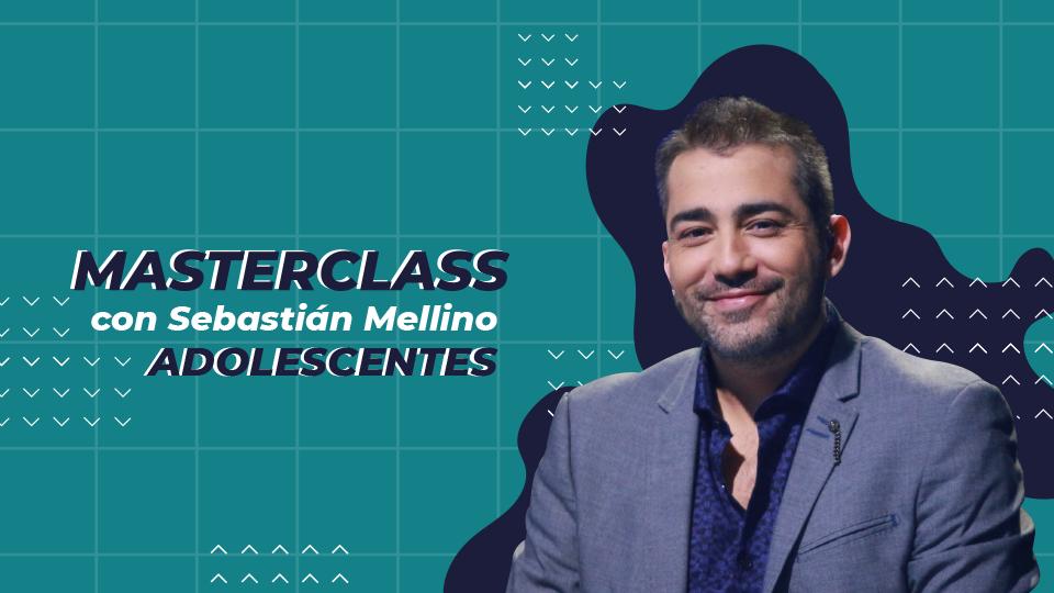 Masterclass Sebastian Mellino para adolescentes