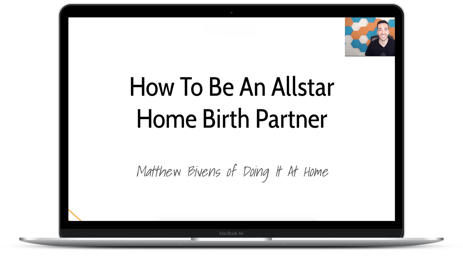 """Screen showing the """"How to be an allstar home birth partner"""" masterclass from Matthew Bivens on a laptop"""