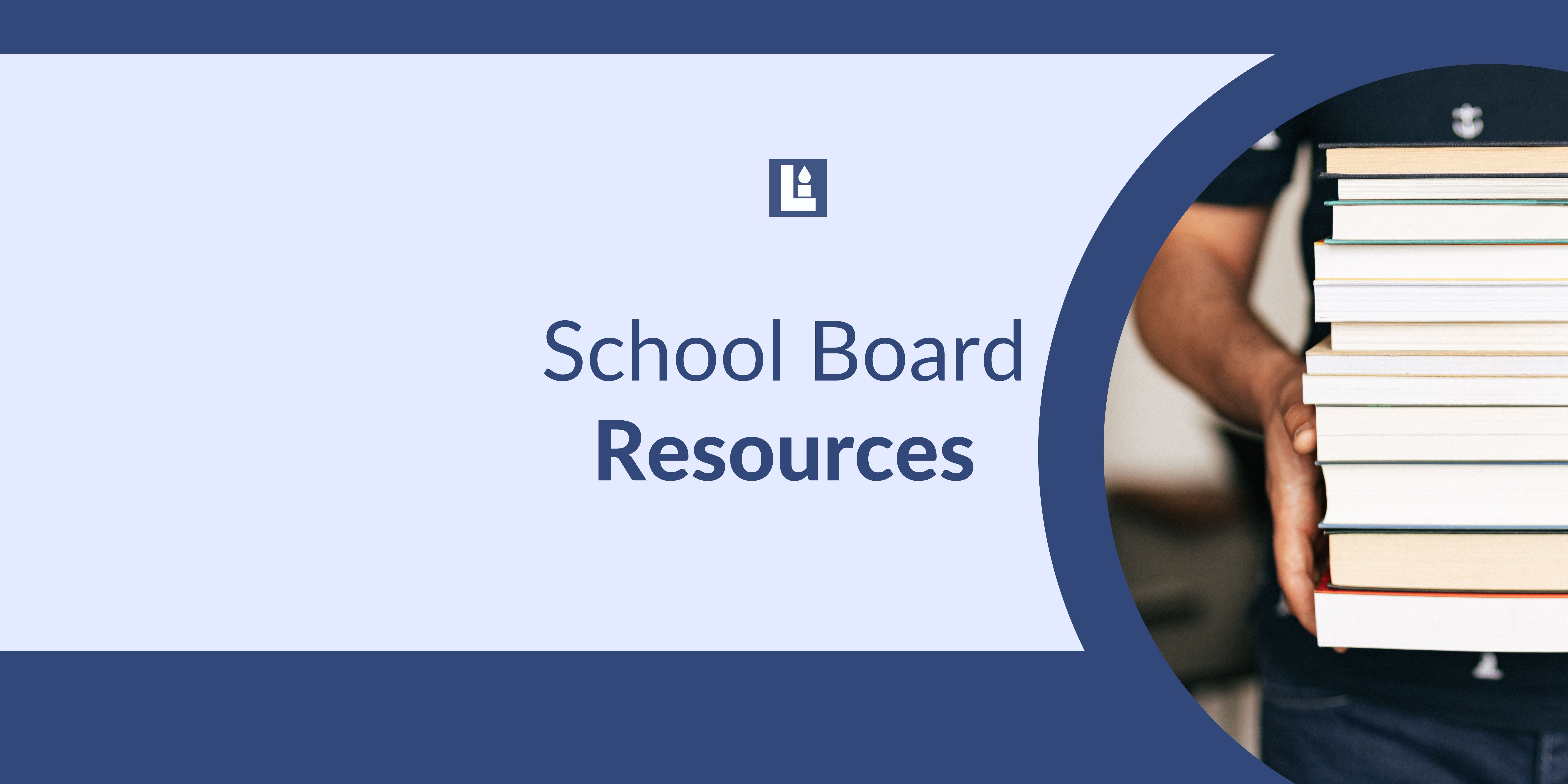 School Board Resources for Conservatives
