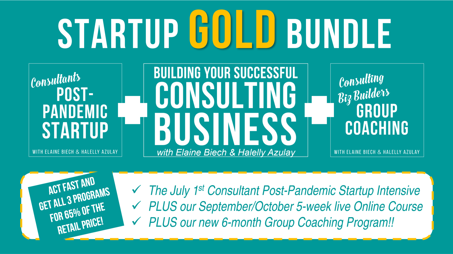 Act fast to get all 3 programs for 65% of the retail price so you can start, build, and grow your consulting business with our full support and guidance for 10 months!