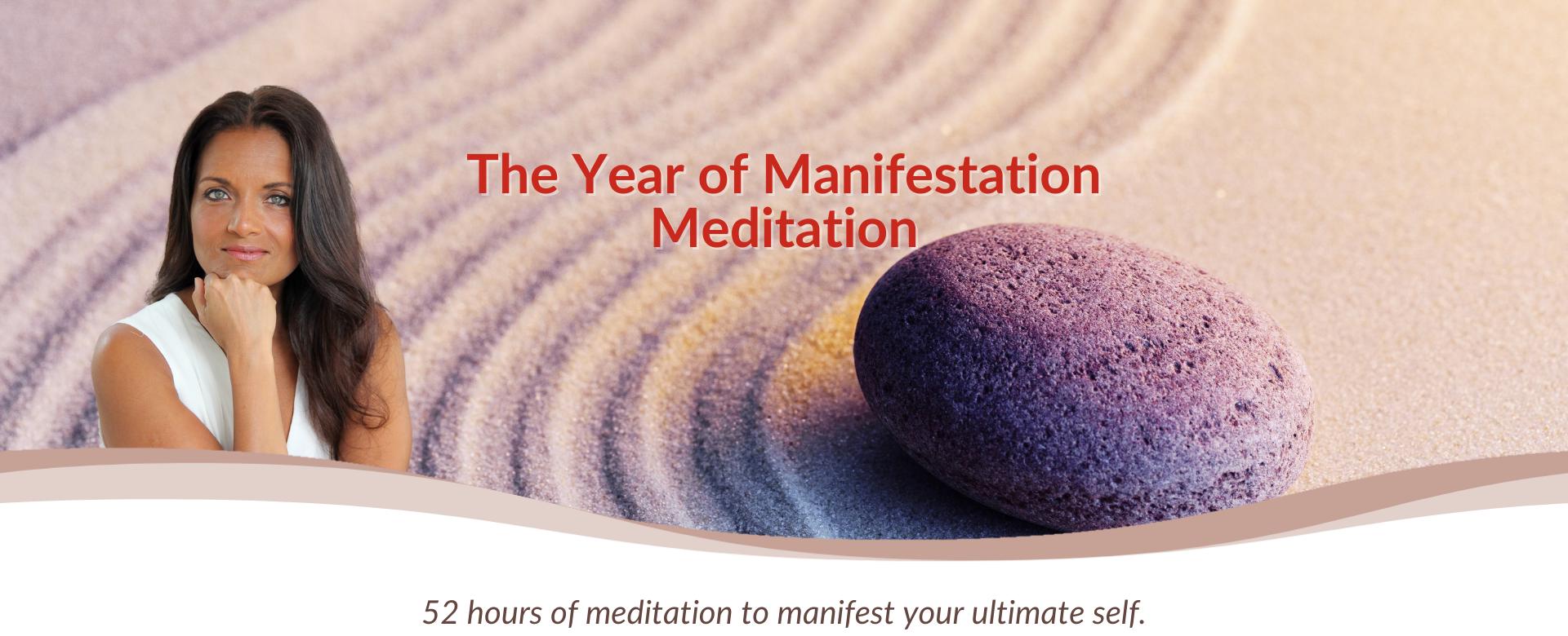 The Year of Manifestation Meditation