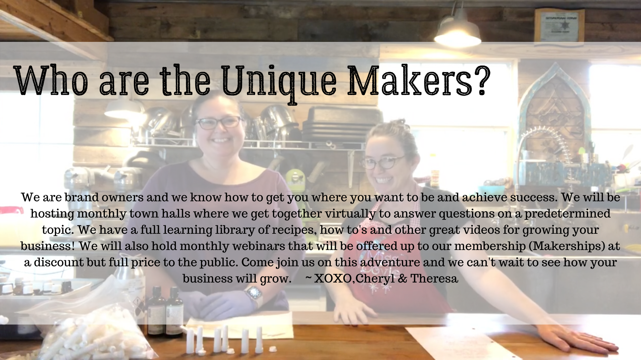 Who are the Unique Makers?
