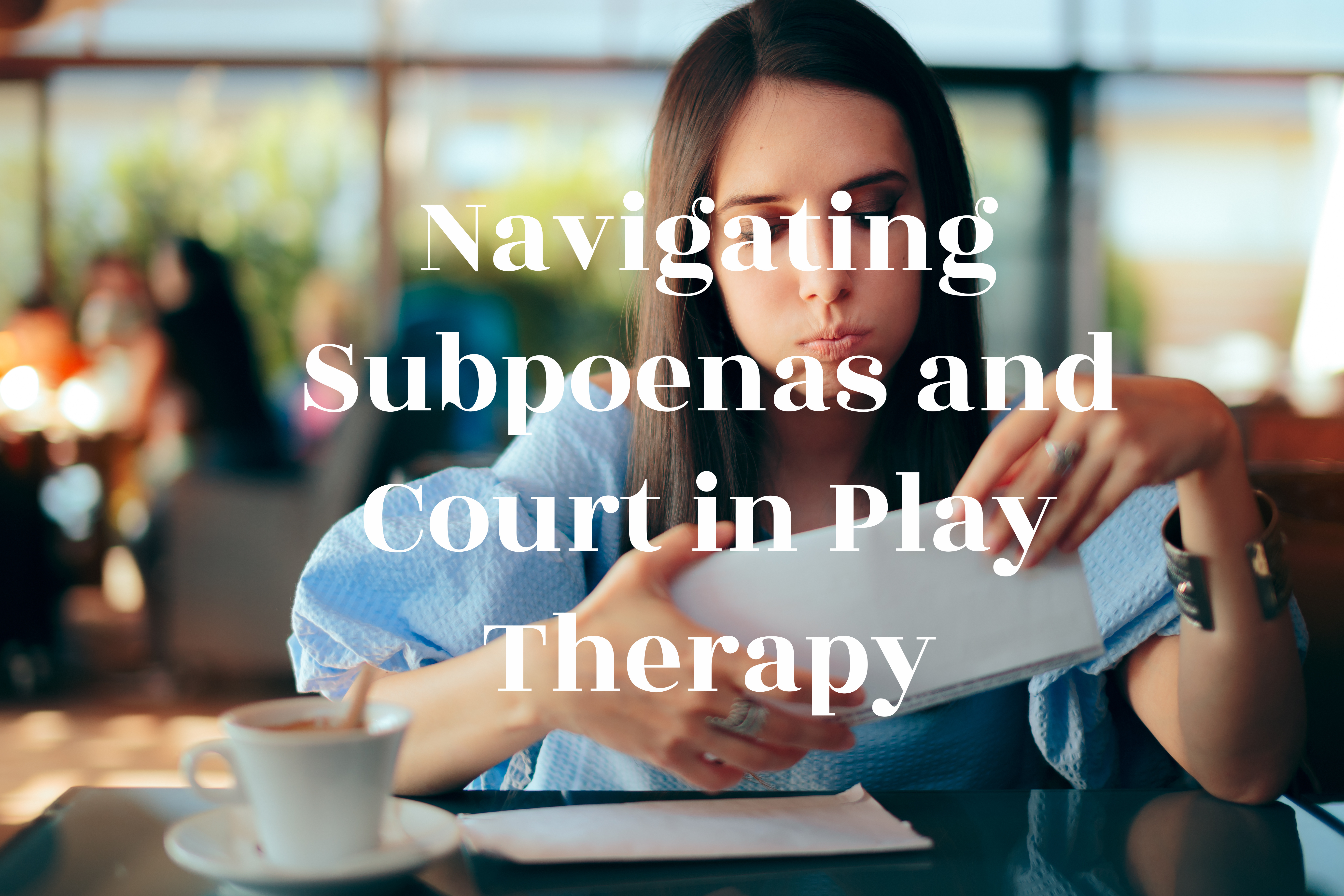 subpoenas and court for therapists