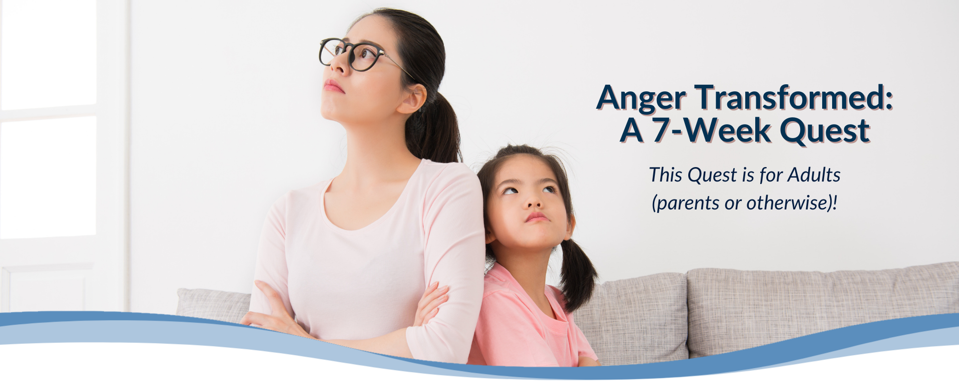 Anger Transformed: A 7-Week Quest