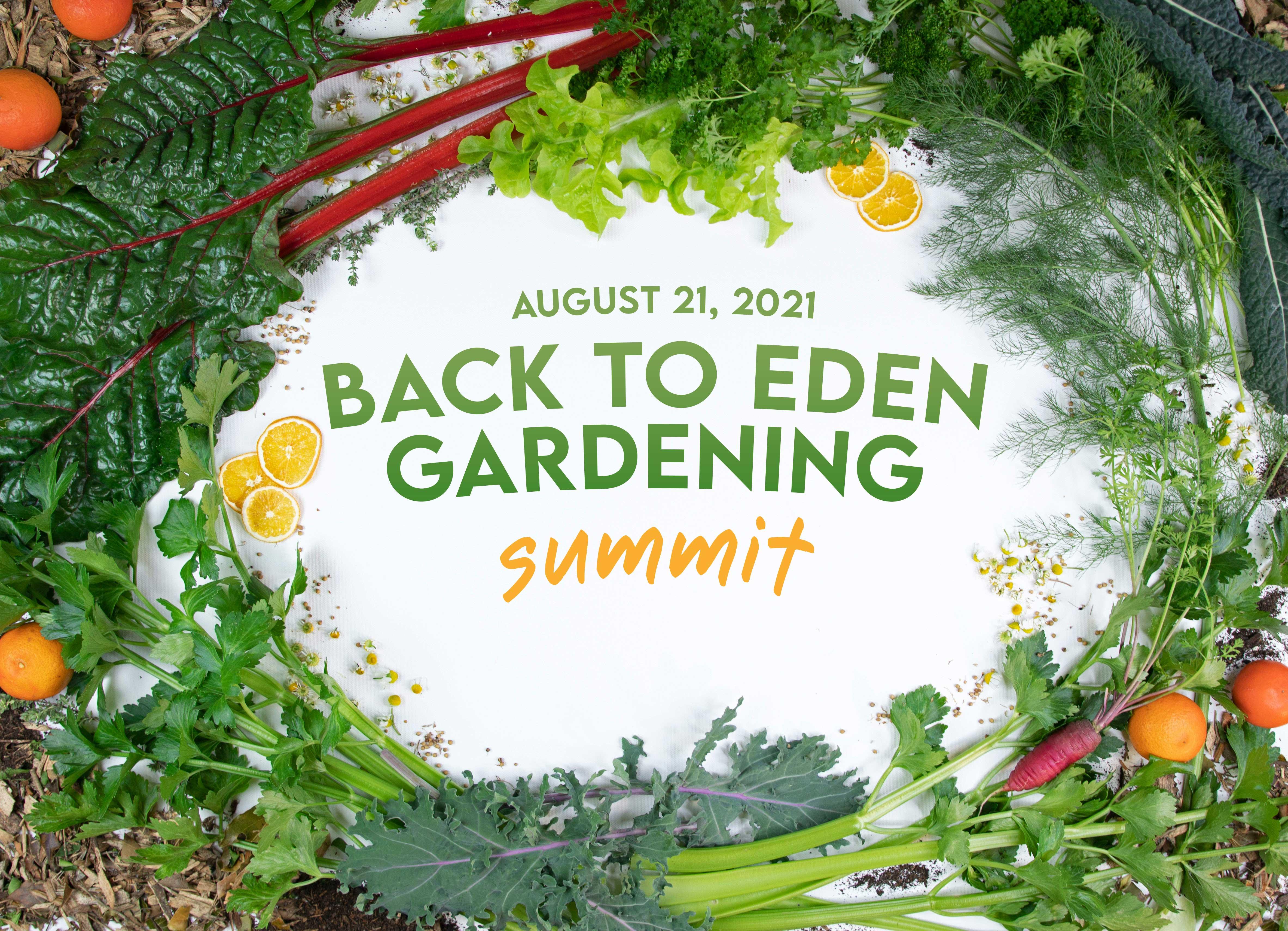 Back to Eden Gardening Summit