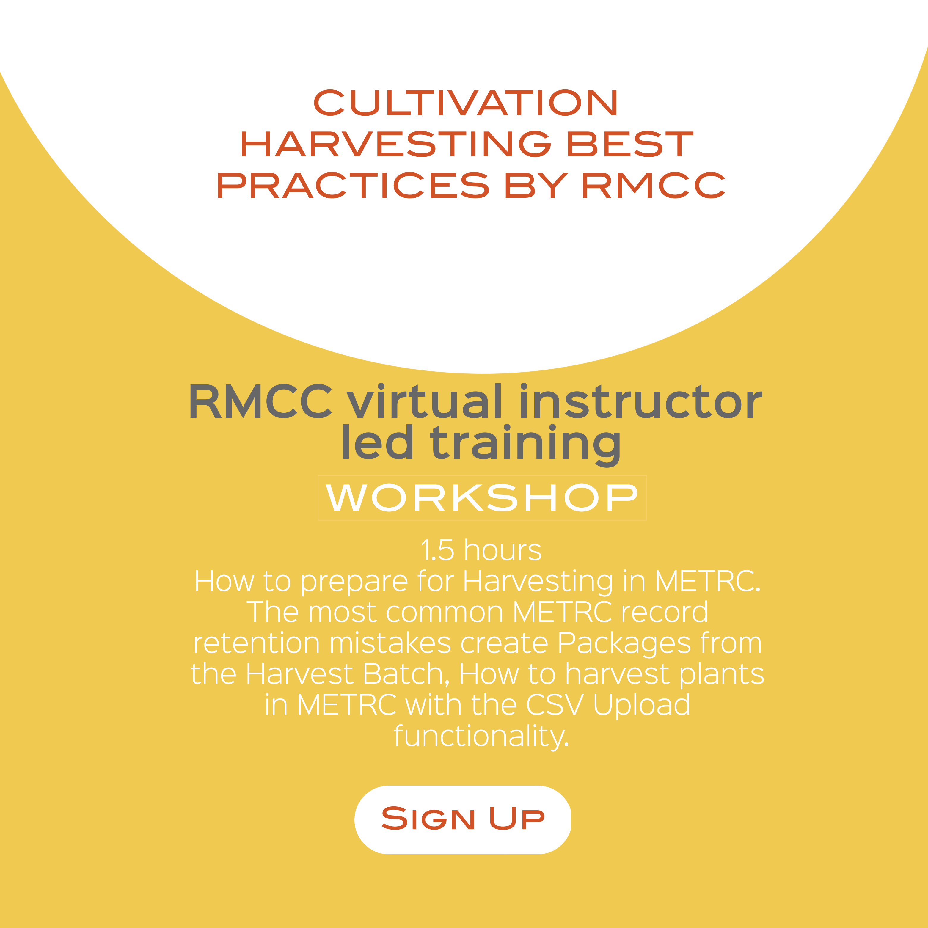 Cultivation Harvesting Best Practices by RMCC