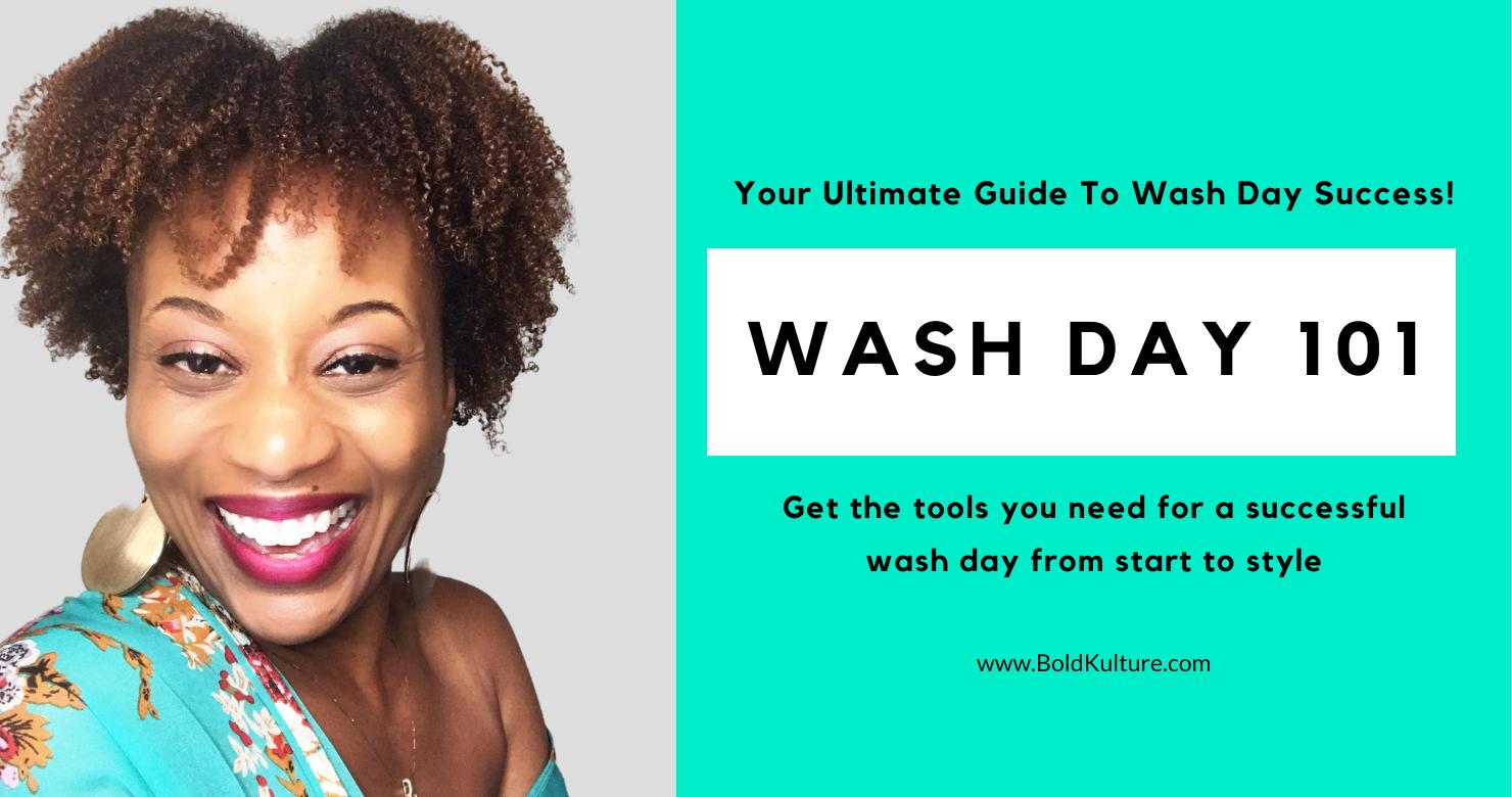 wash day 101