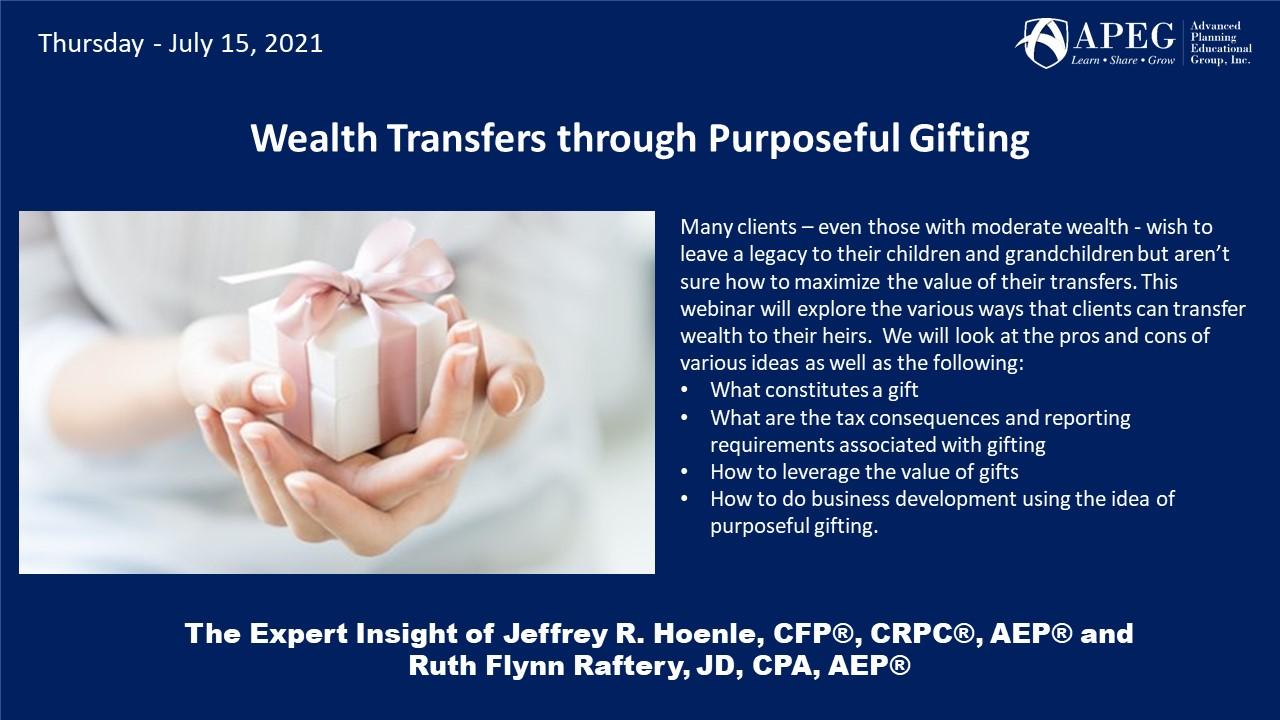 APEG Wealth Transfers through Purposeful Gifting