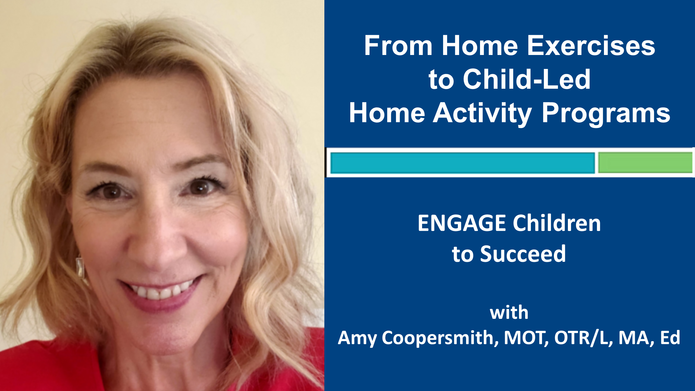 Webinar 4 From Home Exercises to Child-Led Home Activity Programs
