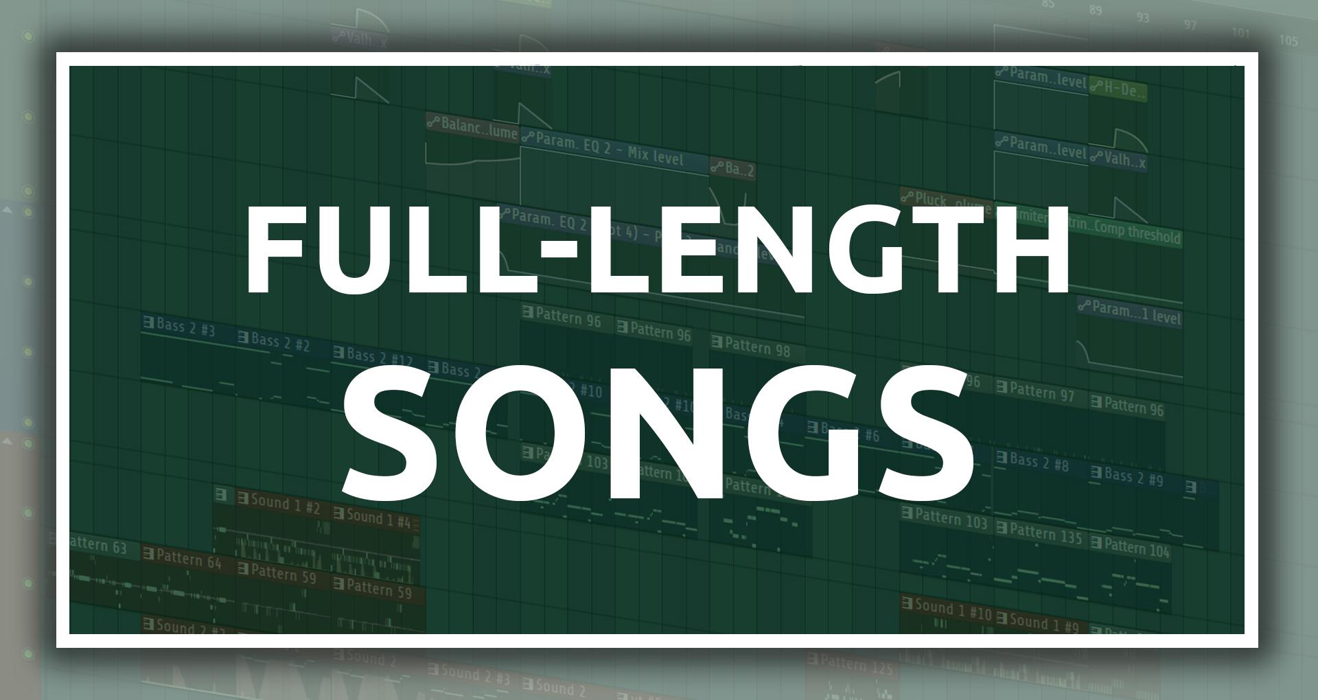 Full-Length Songs