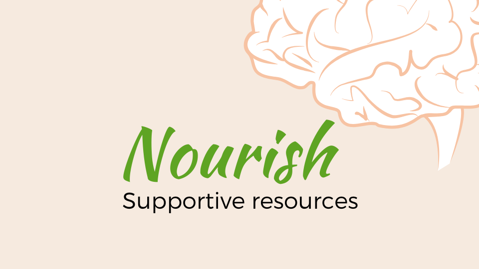 Nourish - supportive resources