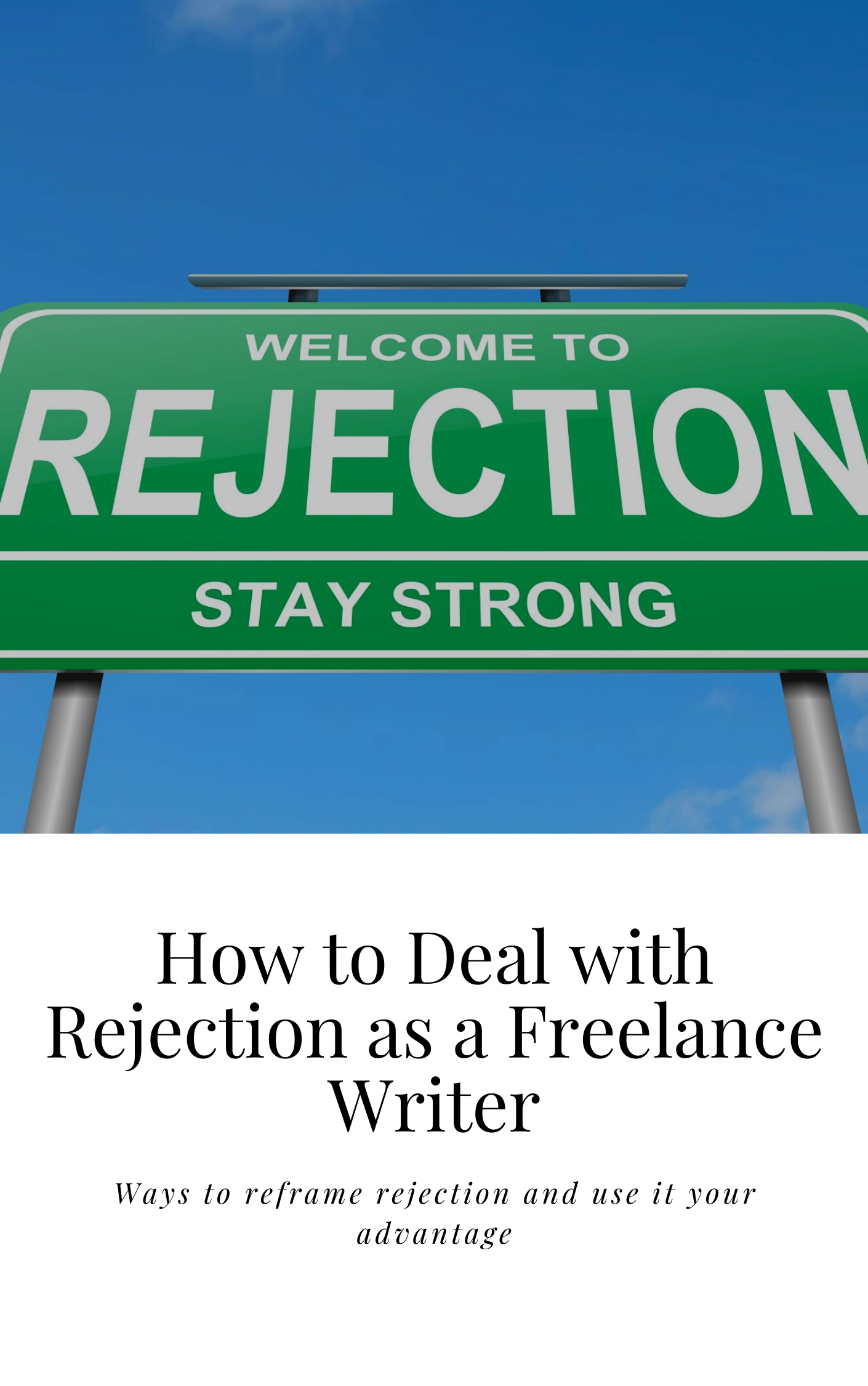 How to deal with rejection as a writer