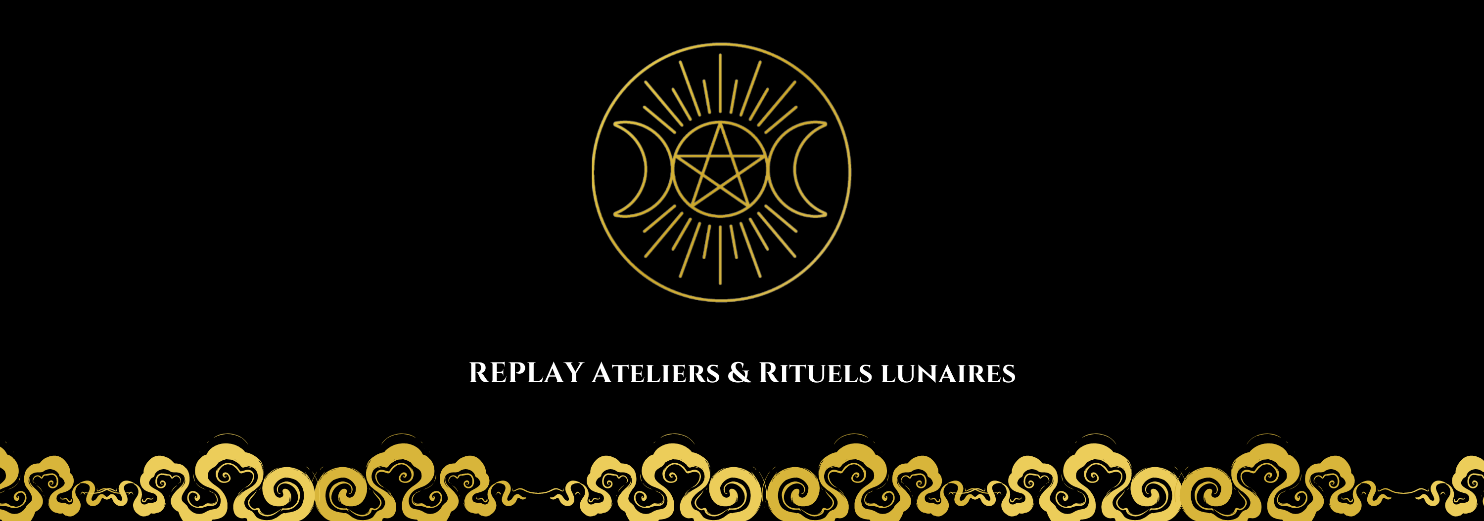 REPLAY ATELIERS & RITUELS LUNAIRES