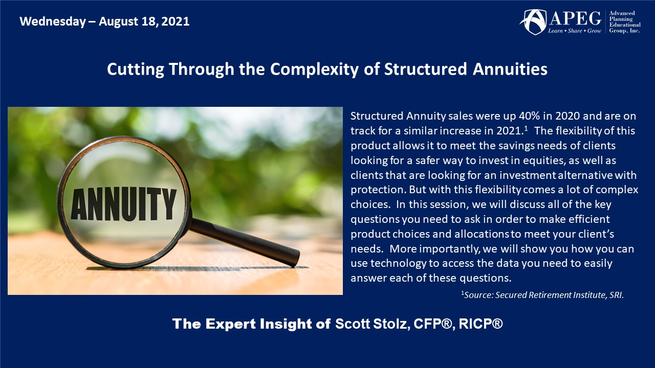 APEG Cutting Through the Complexity of Structured Annuities