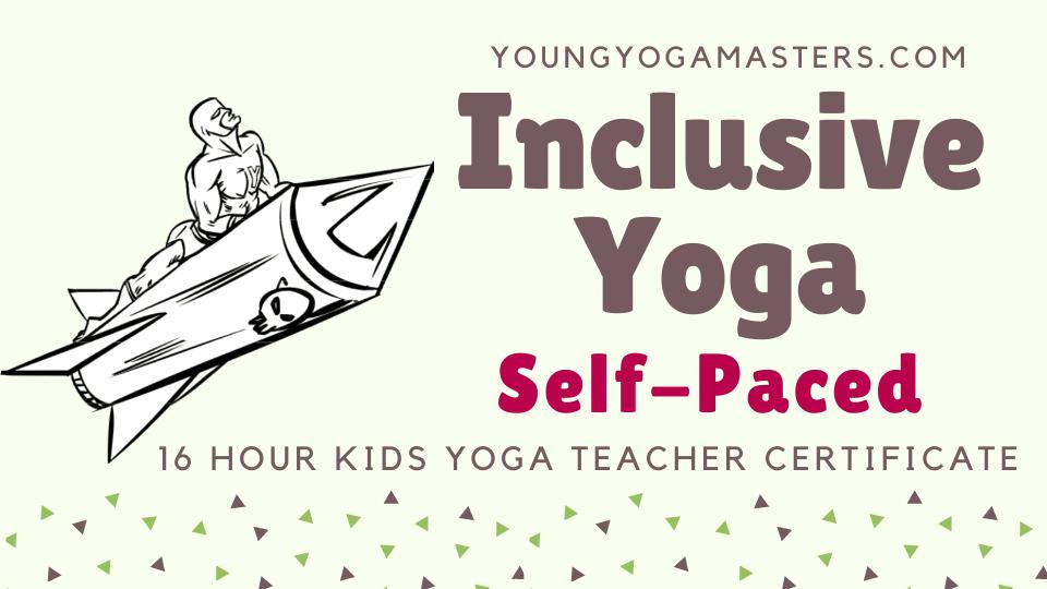 Inclusive Yoga Online Kids Yoga Teacher Training