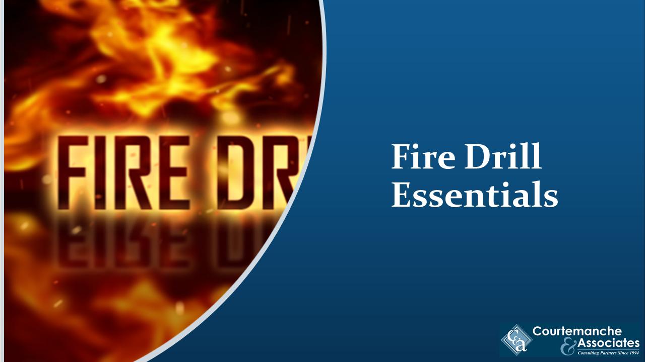 Fire Drill Essentials