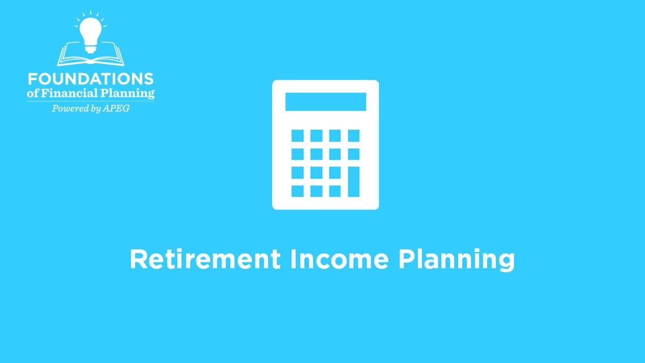 APEG Retirement Income Course