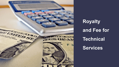 Royalty and fee for technical Services