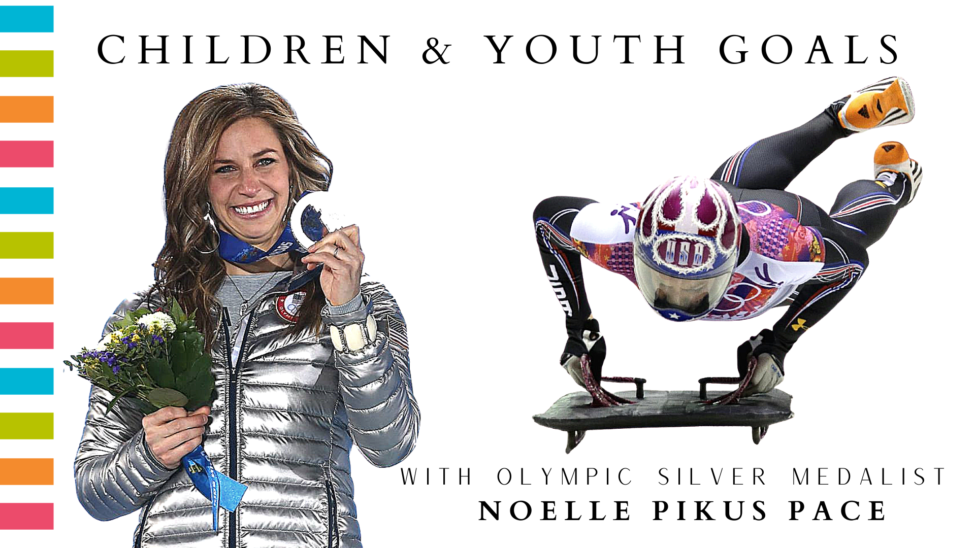 Children and Youth Goals Free Course with Noelle Pikus Pace