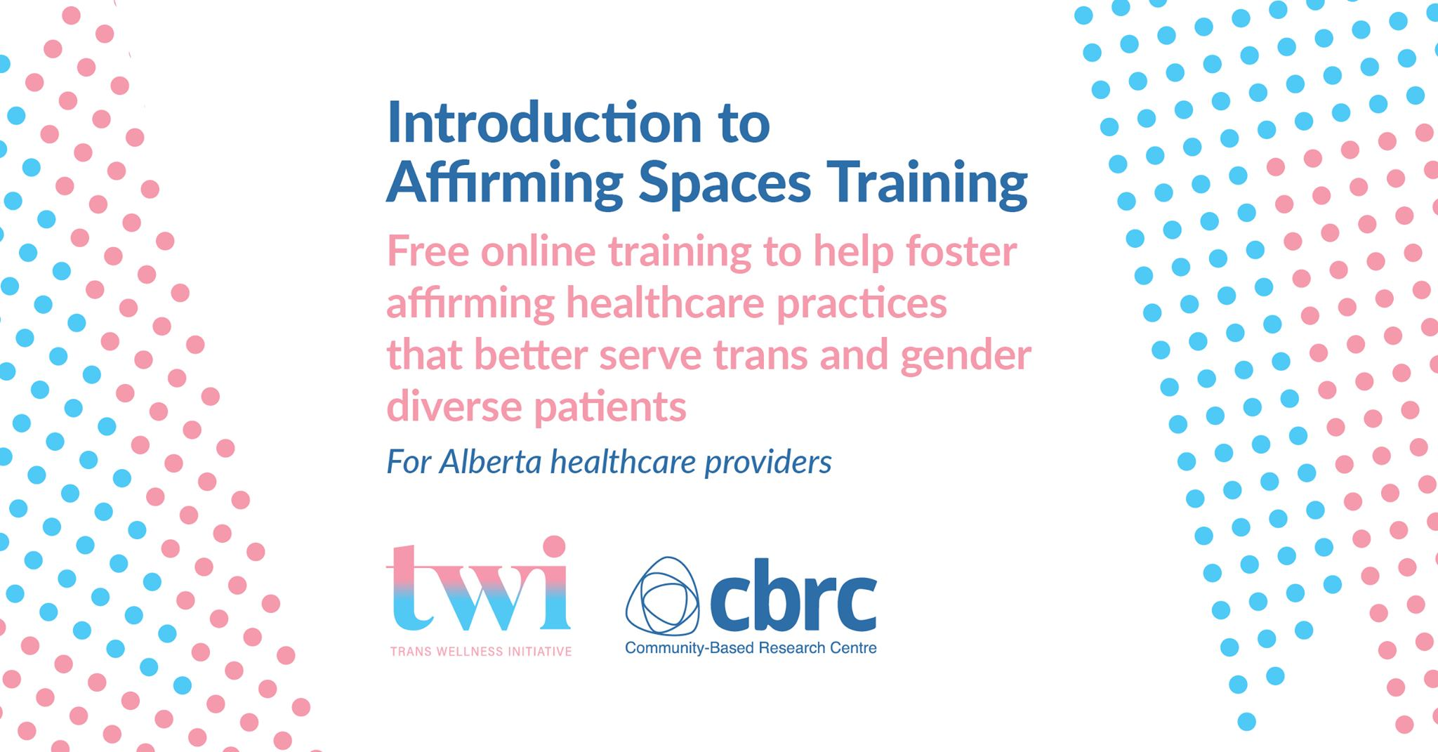 Introduction to Affirming Spaces Training
