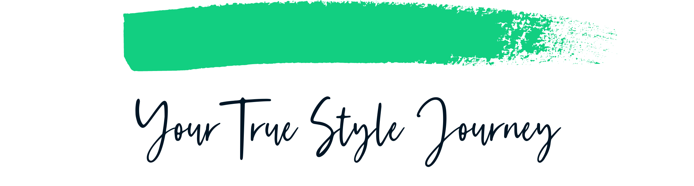 Your True Style Journey