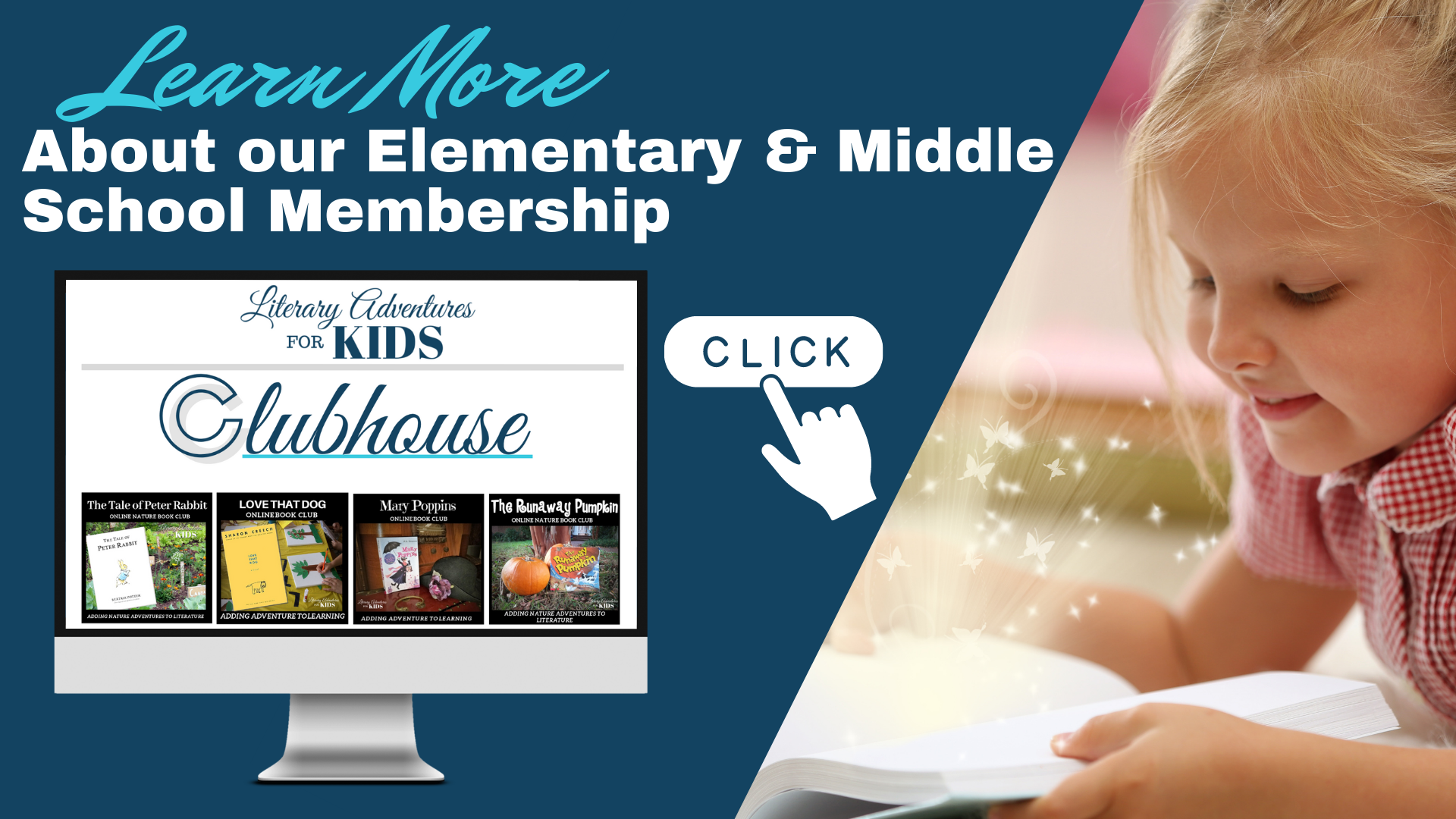 Literary Adventures Clubhouse - Elementary & Middle School Membership Learn More